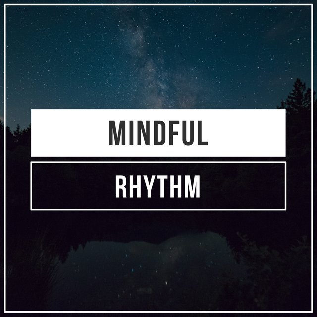 # 1 Album: Mindful Rhythm