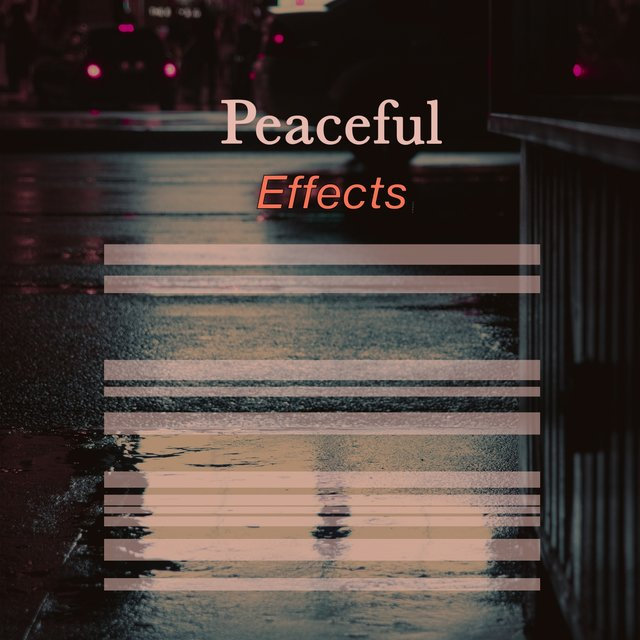 # Peaceful Effects