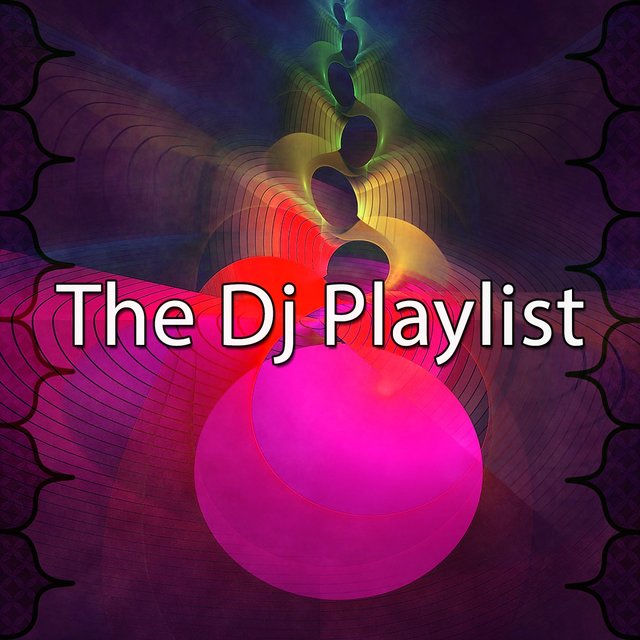 The Dj Playlist