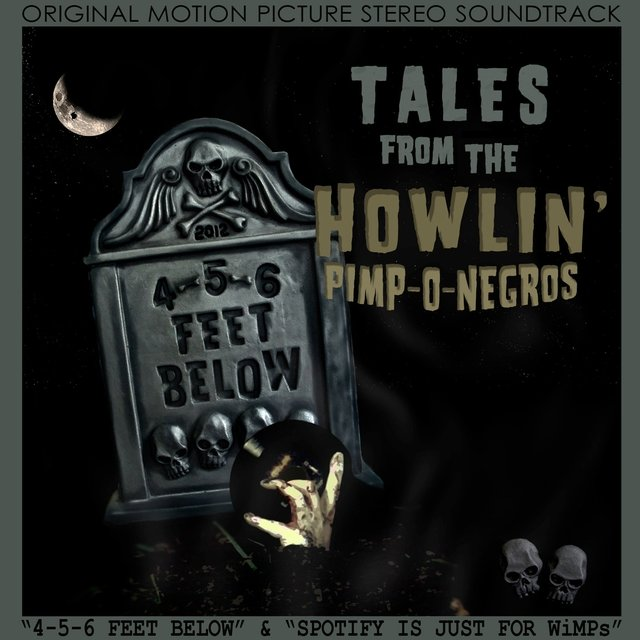 Tales from the Howlin' Pimp-O-Negros