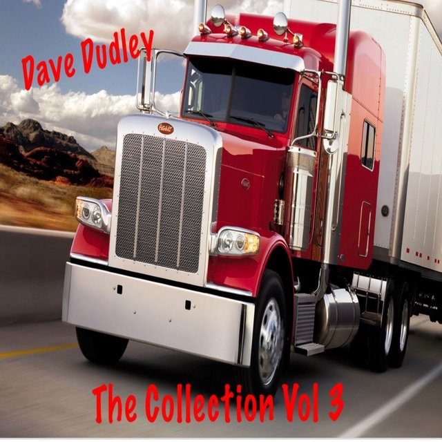Dave Dudley, Vol. 3 (The Collection)