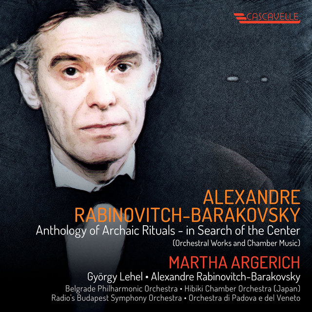 Alexandre Rabinovitch-Barakovsky: Anthology of Archaic Rituals - in Search of the Center