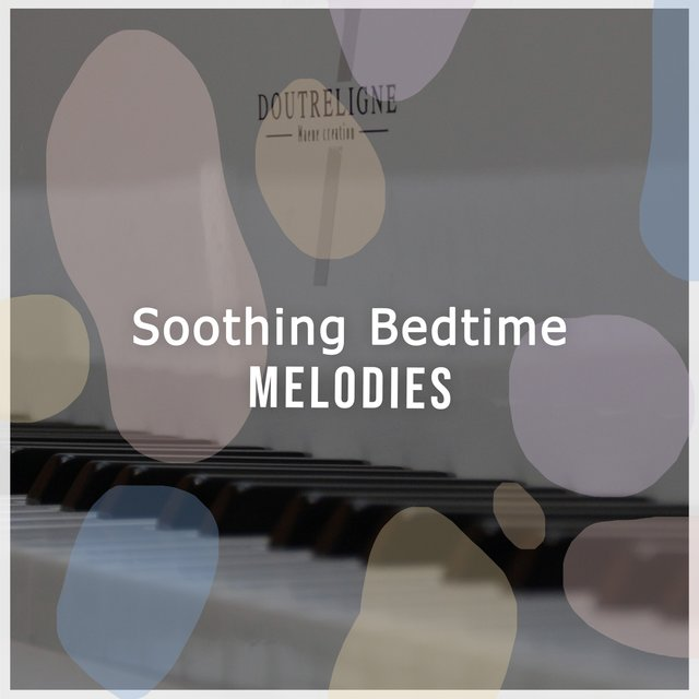 Soothing Bedtime Piano Melodies