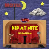 Kip at Nite