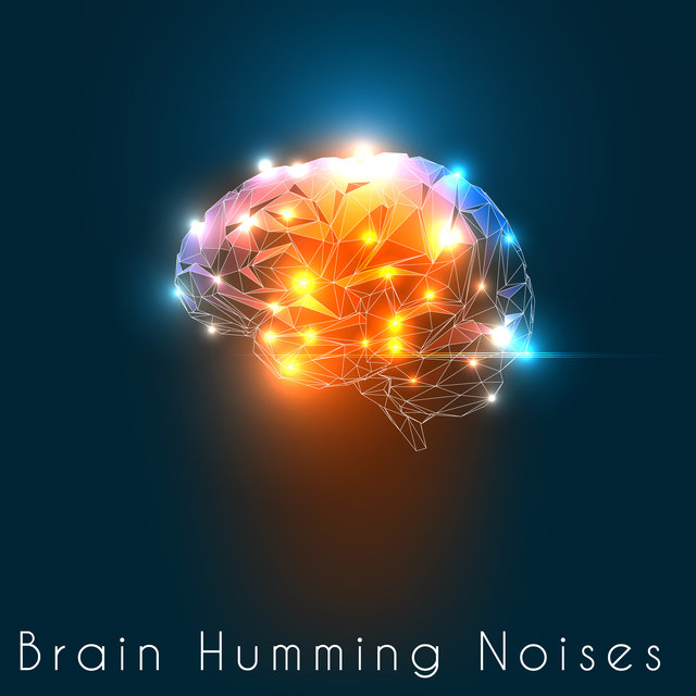 Brain Humming Noises