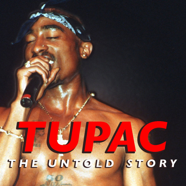 Tupac: The Untold Story