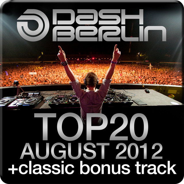Dash Berlin Top 20 - August 2012