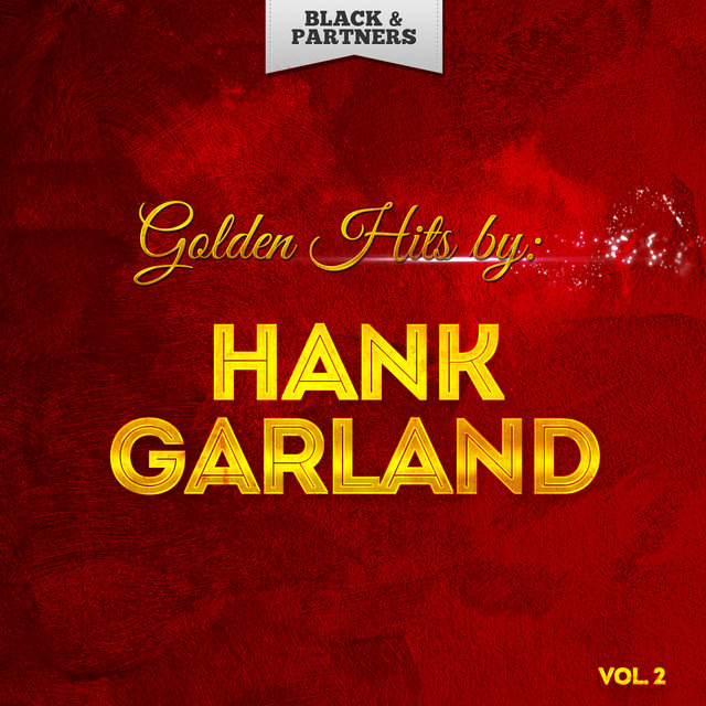 Golden Hits By Hank Garland Vol 2
