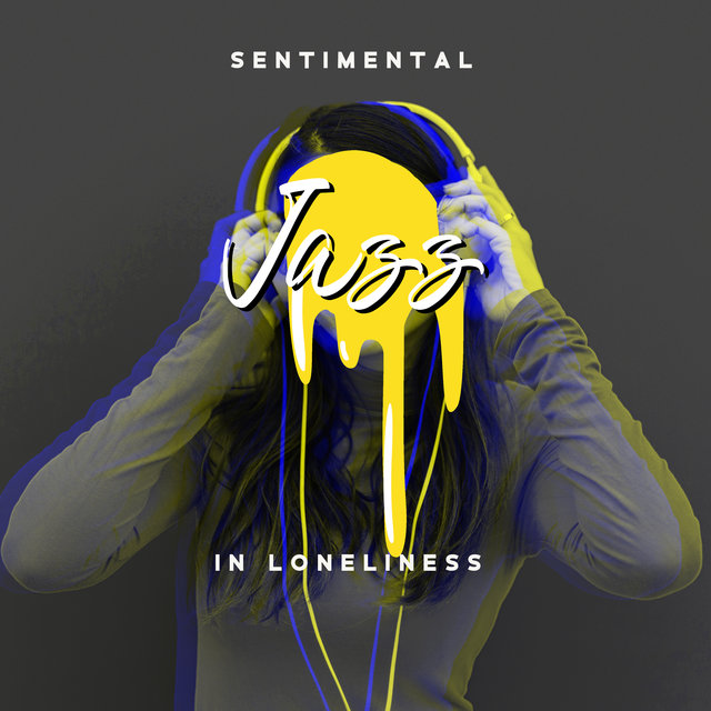 Sentimental Jazz in Loneliness - Instrumental Jazz Melodies for Total Relaxation, Coffee Time, Smooth Jazz, Deep Jazz Rest, Easy Listening Jazz, Mood Night, Rest After Long Day