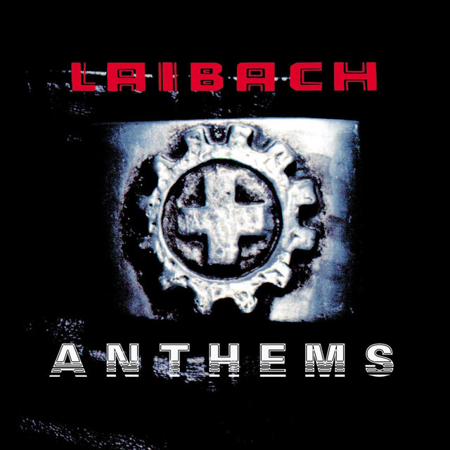Laibach: Anthems