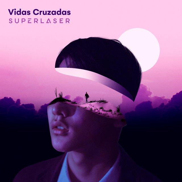 Cover art for album Vidas Cruzadas by Superlaser