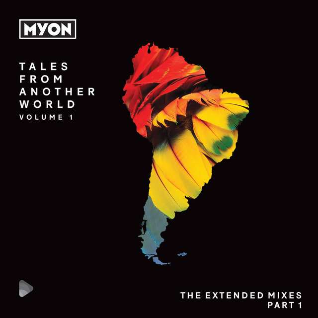 Tales From Another World, Volume 01 - South America
