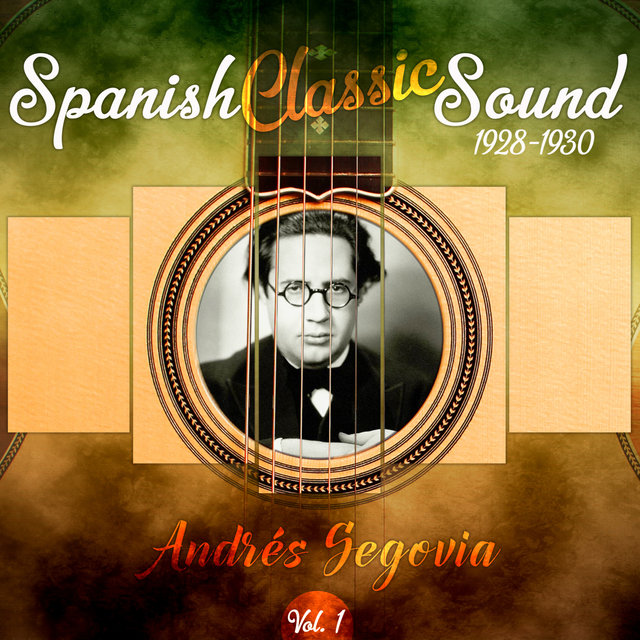 Spanish Classic Sound, Vol. 1 (1928 - 1930)