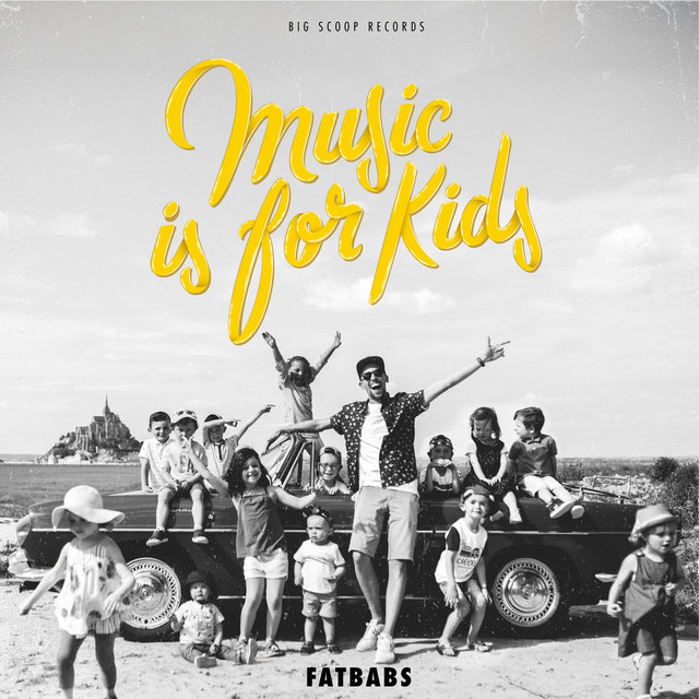 Cover art for album Music Is for Kids by Fatbabs