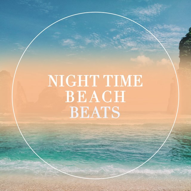 Night Time Beach Beats
