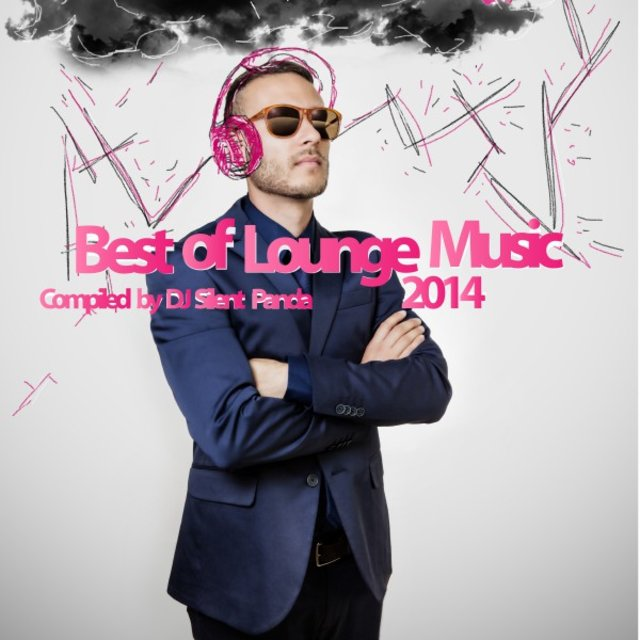 Best of Lounge Music 2014 - Compiled by DJ Silent Panda