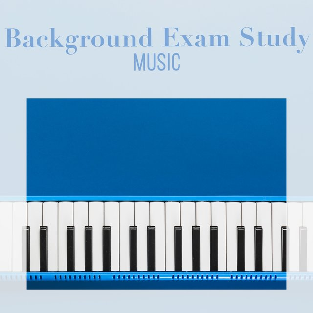 Background Exam Study Piano Music