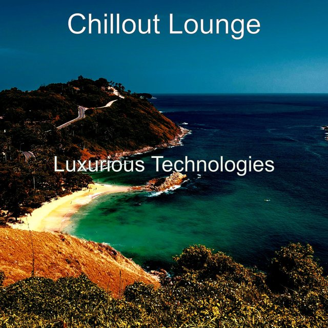 Luxurious Technologies