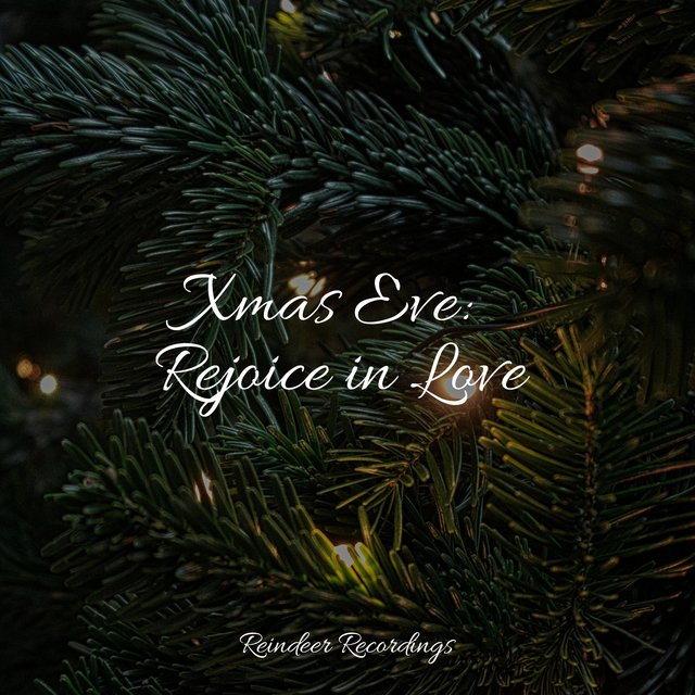 Xmas Eve: Rejoice in Love