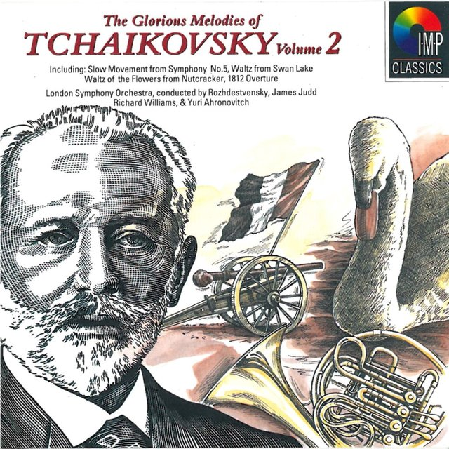 The Glorious Melodies Of Tchaikovsky