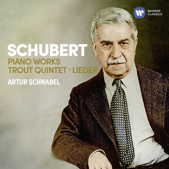 Schubert: Piano Works, Trout Quintet, Lieder