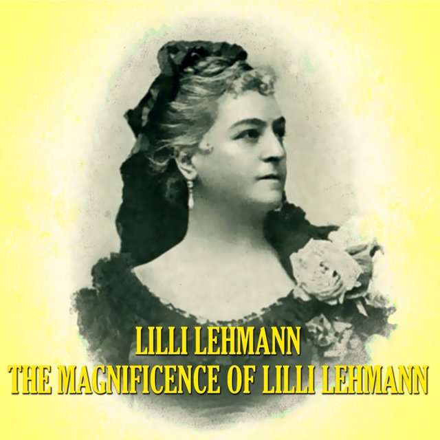 The Magnificence of Lilli Lehmann