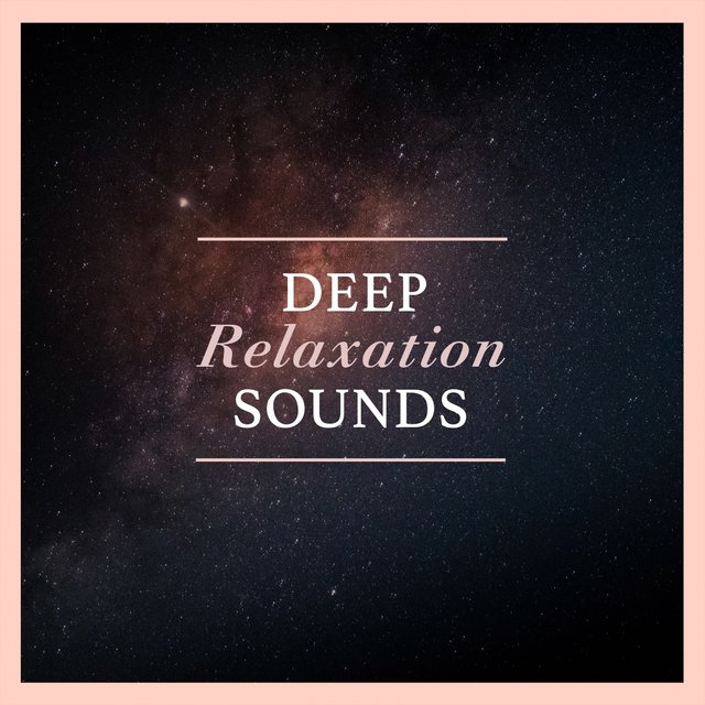 Deep Relaxation Sounds