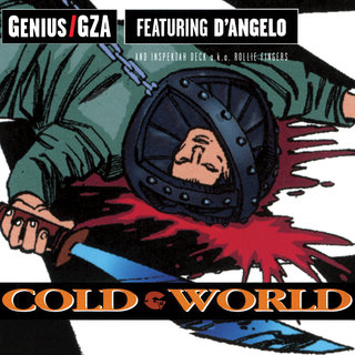 Cold WorldGenius/GZA & GZA TIDAL