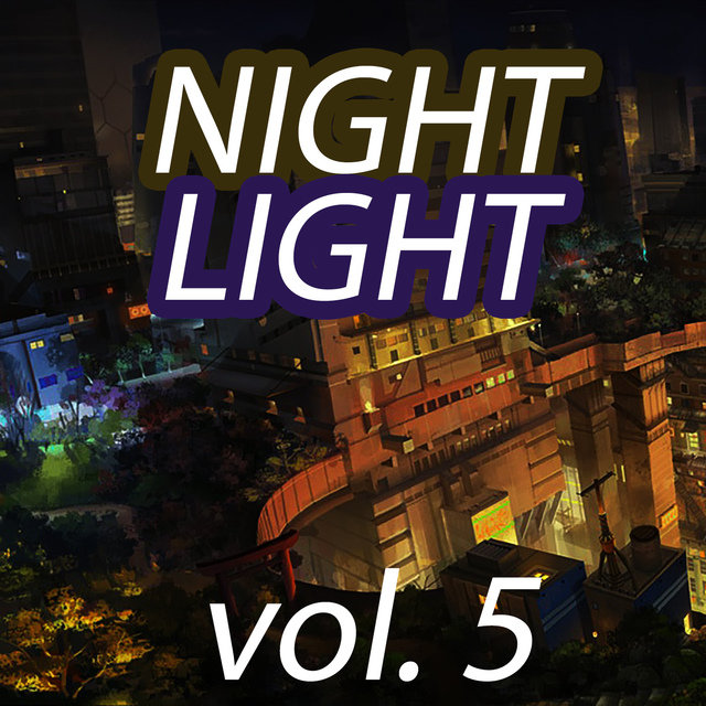 Night Light Vol. 5