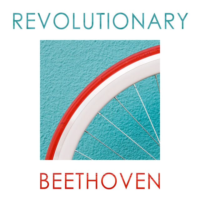 Revolutionary Beethoven