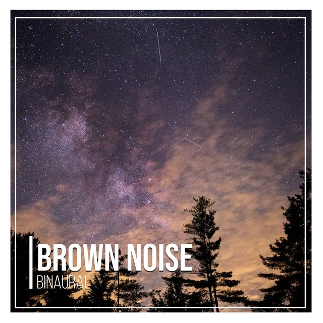 # 1 Album: Brown Noise Binaural