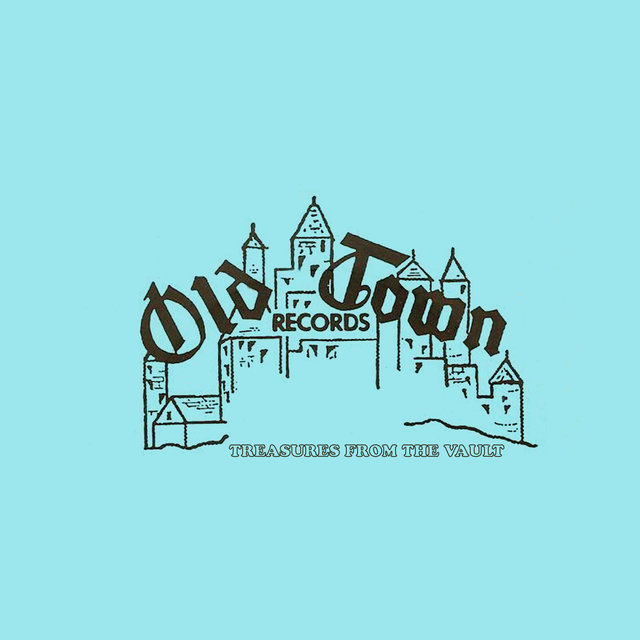 Old Town Records - Treasures From The Vault