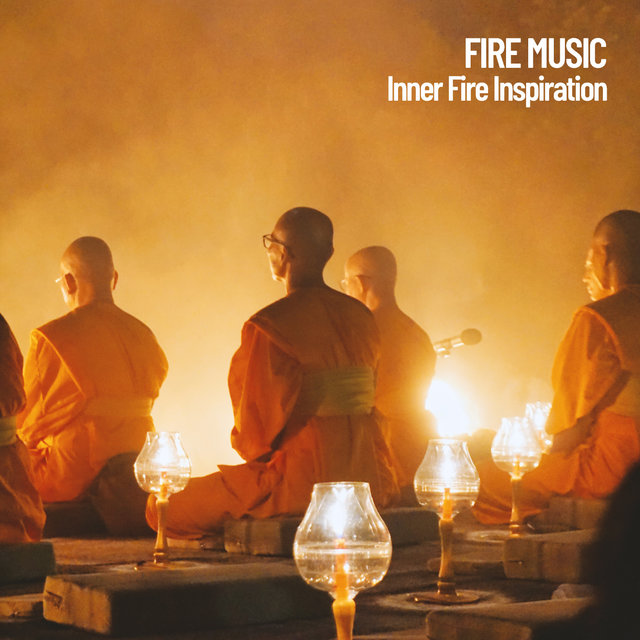 Fire Music: Inner Fire Inspiration