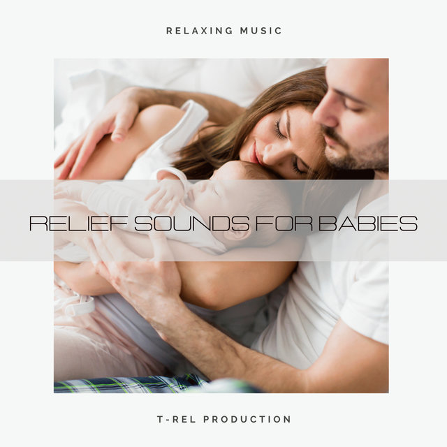 Relief Sounds For Babies