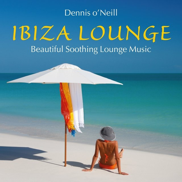 IBIZA LOUNGE: Beautiful Soothing Music