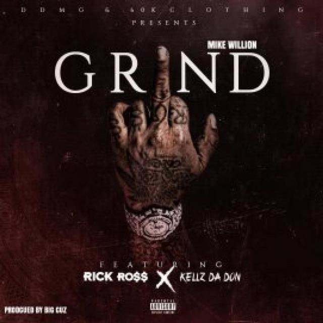 Grind (feat. Rick Ross & Kellz da Don)