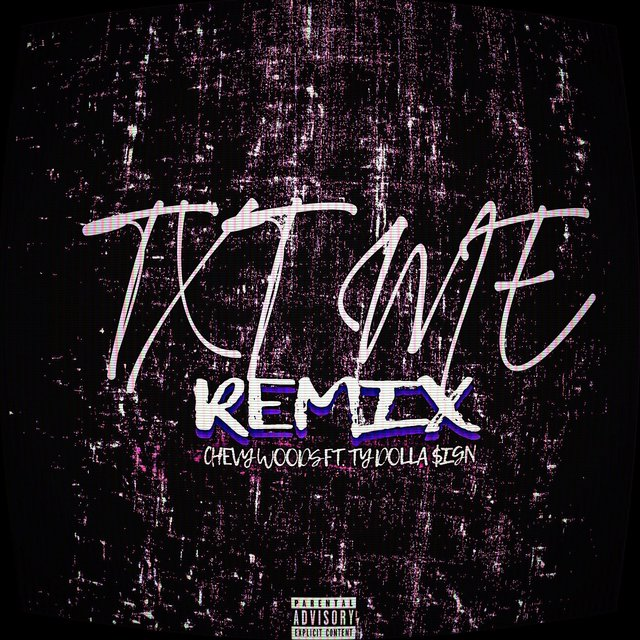 Cover art for album TXT ME (Remix) by Chevy Woods, Ty Dolla $ign