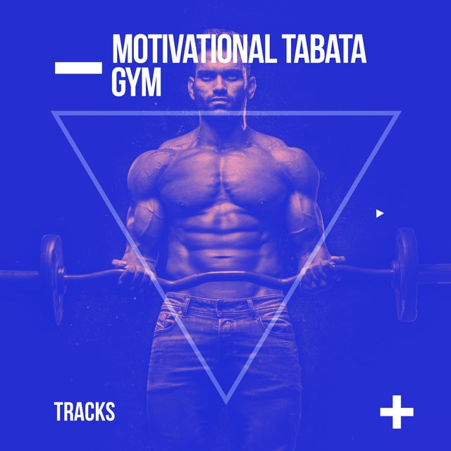 Motivational Tabata Gym Tracks