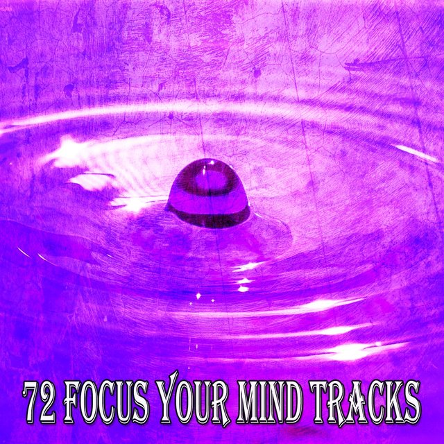 72 Focus Your Mind Tracks