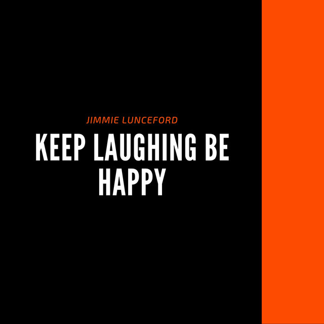 Keep Laughing be Happy