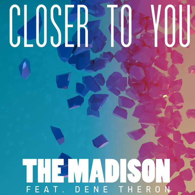 Closer to You (feat. Dene Theron) - Single