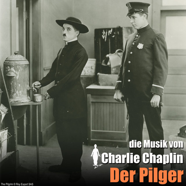 Der Pilger (Original Motion Picture Soundtrack) (The Chaplin Revue)