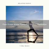 Free Ocean Water Tunes For Sweet Meditation