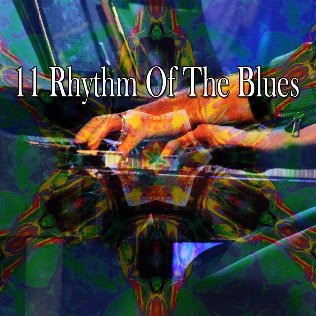 11 Rhythm of the Blues