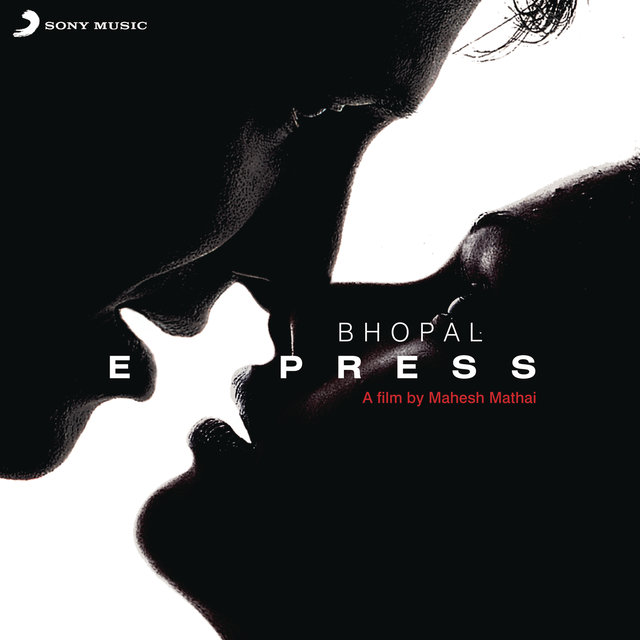 Bhopal Express (Original Motion Picture Soundtrack)