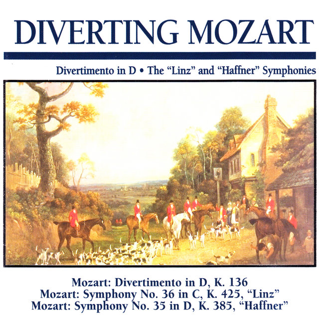 Diverting Mozart: Divertimento in D · The