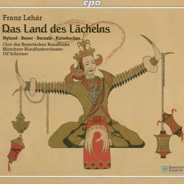 Lehar, F.: Land Des Lachelns (Das) (The Land of Smiles) [Operetta]