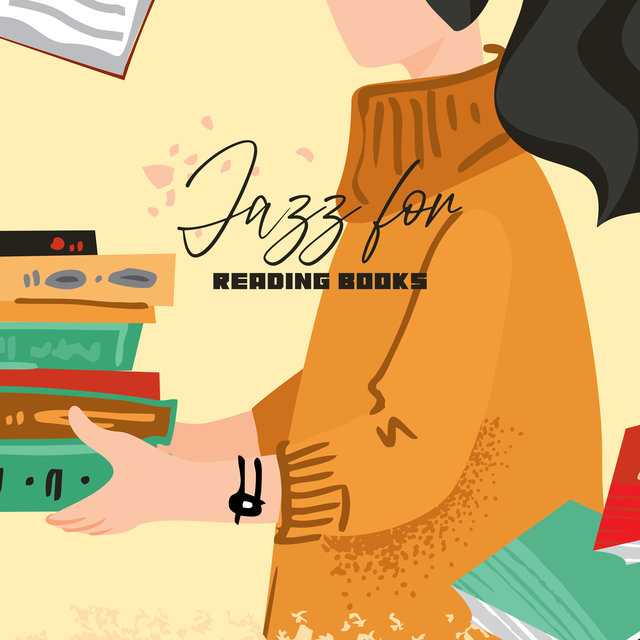 Jazz for Reading Books: Chill And Smooth Relaxing Music to Listen to while Reading