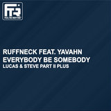 Everybody Be Somebody (feat. Yavahn) [Luca Guerrieri Remix]