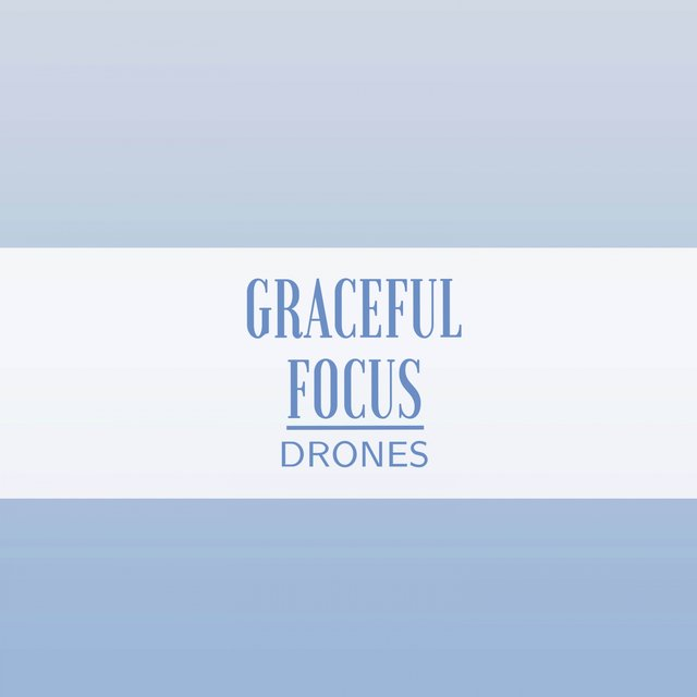 Graceful Focus Drones